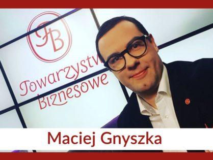 Maciej Gnyszka, Założyciel Towarzystw Biznesowych SA)