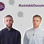 JAK DOCENIAĆ TO CO MAMY? | #LeśniakDuszyński